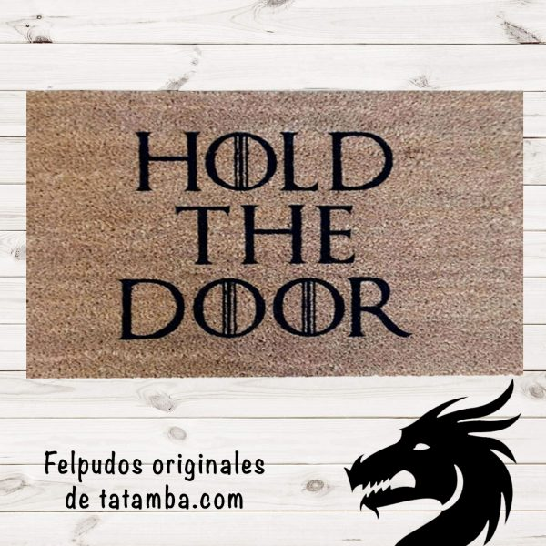 Felpudo Hold The Door