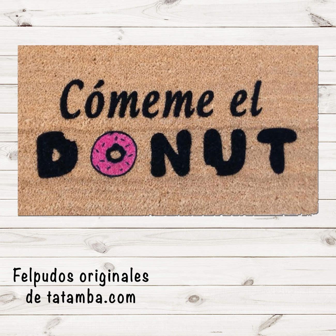 Felpudo Cómeme el Donut